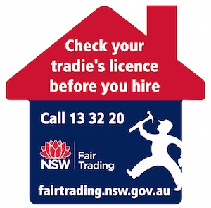 NSW Fair Traiding Check your tradiece licence before you hire